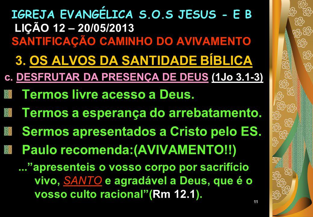11 3.OS ALVOS DA SANTIDADE BÍBLICA c.