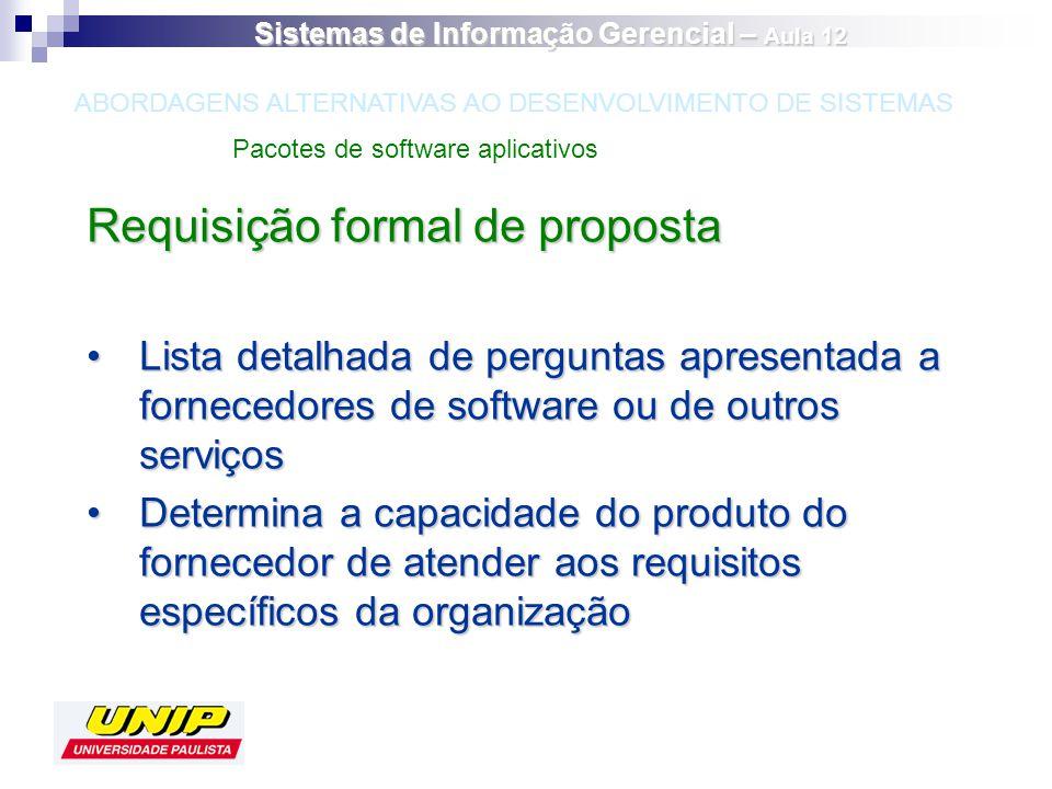 Requisição formal de proposta Lista detalhada de perguntas apresentada a fornecedores de software ou de outros serviçosLista detalhada de perguntas ap