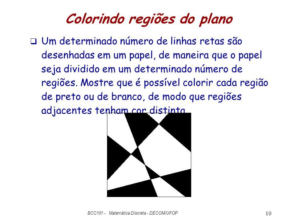 Colorindo regiões do plano  Um determinado número de linhas retas são desenhadas em um papel, de maneira que o papel seja dividido em um determinado