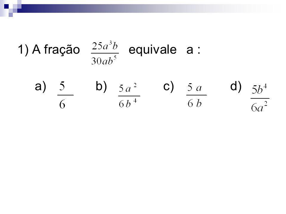 2) Fatorando a expressão 4ab² – 2b, obtemos: a) 2 ( a + b ) b) 2b ( 2ab – 1 ) c) b( 4ab – 2 ) d) b ( 4a – 2 )
