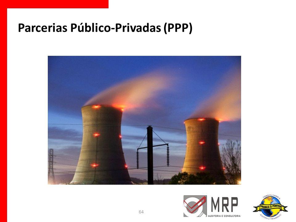 Parcerias Público-Privadas (PPP) 64