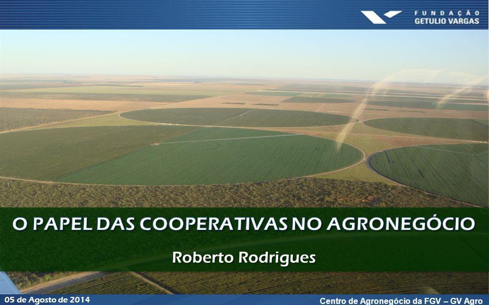 Centro de Agronegócio da FGV – GV Agro 05 de Agosto de 2014