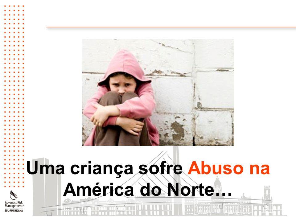 O abuso contra a criança ocorre em todos os países envolvendo mais de 40 milhões de crianças.
