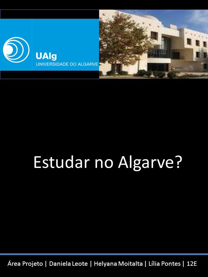 Estudar no Algarve?   12E Ensino Politécnico