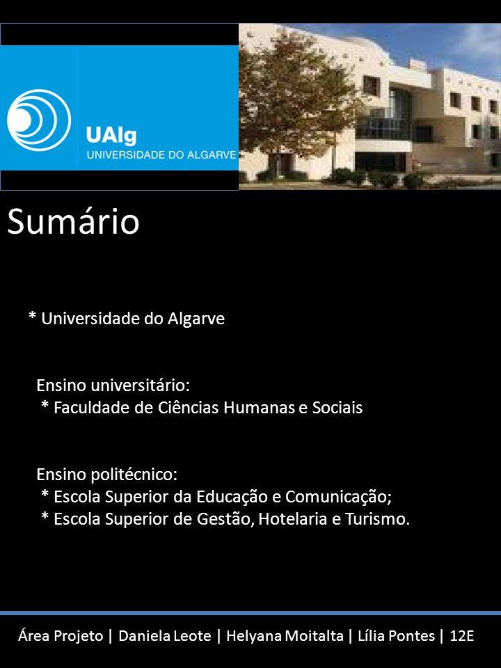 Universidade do Algarve Estudar no Algarve?   12E