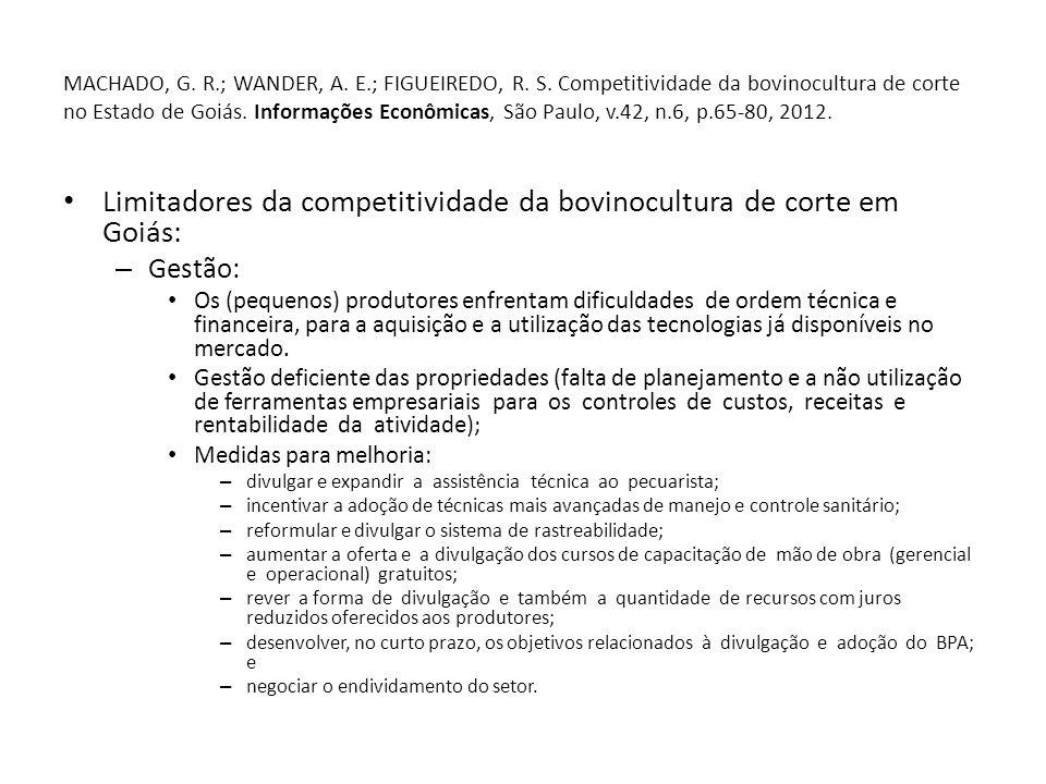 MACHADO, G. R.; WANDER, A. E.; FIGUEIREDO, R. S.