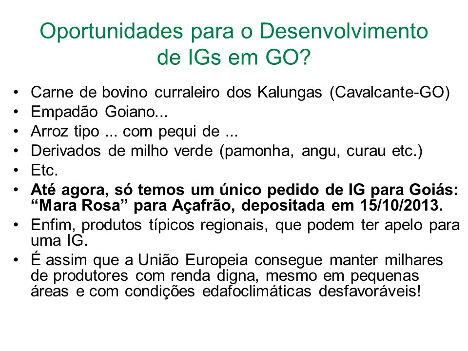 Oportunidades para o Desenvolvimento de IGs em GO.