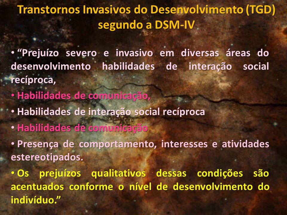 """""""Prejuízo severo e invasivo em diversas áreas do desenvolvimento habilidades de interação social recíproca, """"Prejuízo severo e invasivo em diversas ár"""