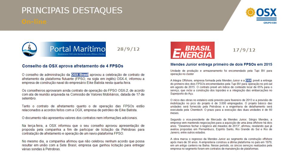 PRINCIPAIS DESTAQUES On-line 28/9/12 17/9/12
