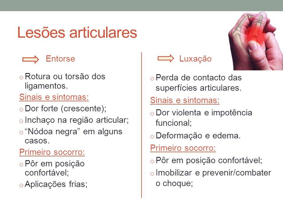 Lesões musculares Distensão o Rotura das fibras dos músculos; Sinais e sintomas: o Dor súbita e rigidez muscular; o Edema.