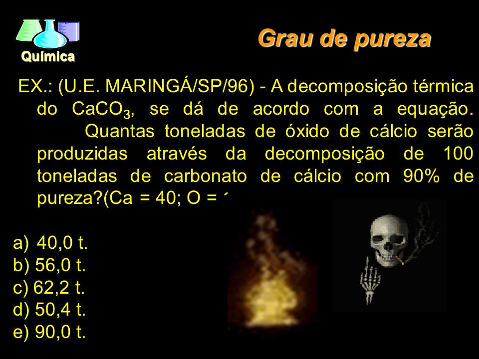 Química Parte 1 (100%) 1º  C + O 2  CO 2 2º  C + O 2  CO 2 3º  12g  44g 36g  132g Resolução Parte 2 (Rendimento) 132g  100% 118,8g  X% X=90%