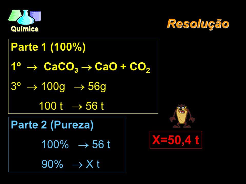 Química EX.: (U.E. MARINGÁ/SP/96) - A decomposição térmica do CaCO 3, se dá de acordo com a equação. Quantas toneladas de óxido de cálcio serão produz