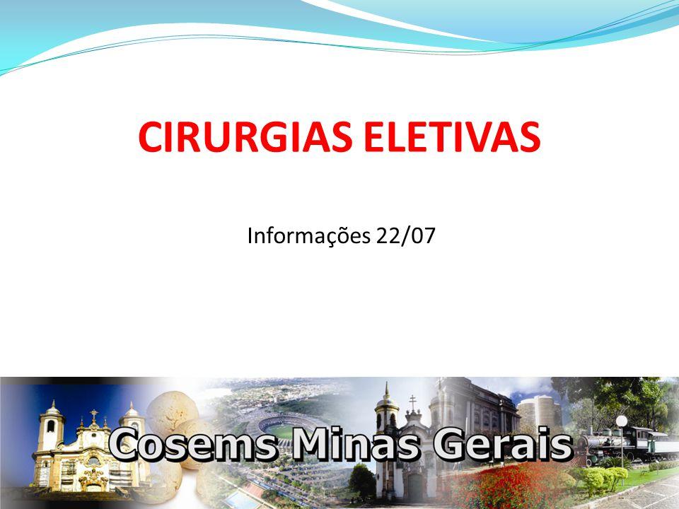 CIRURGIAS ELETIVAS Informações 22/07