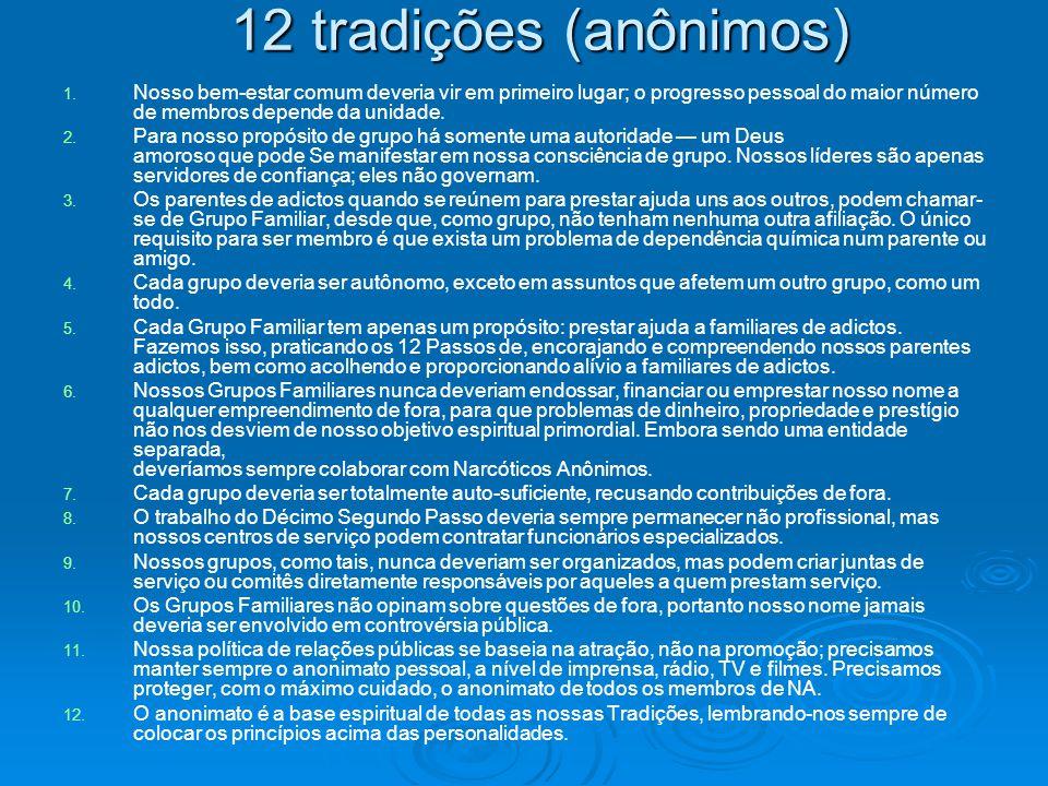 12 tradições (anônimos) 1.1.