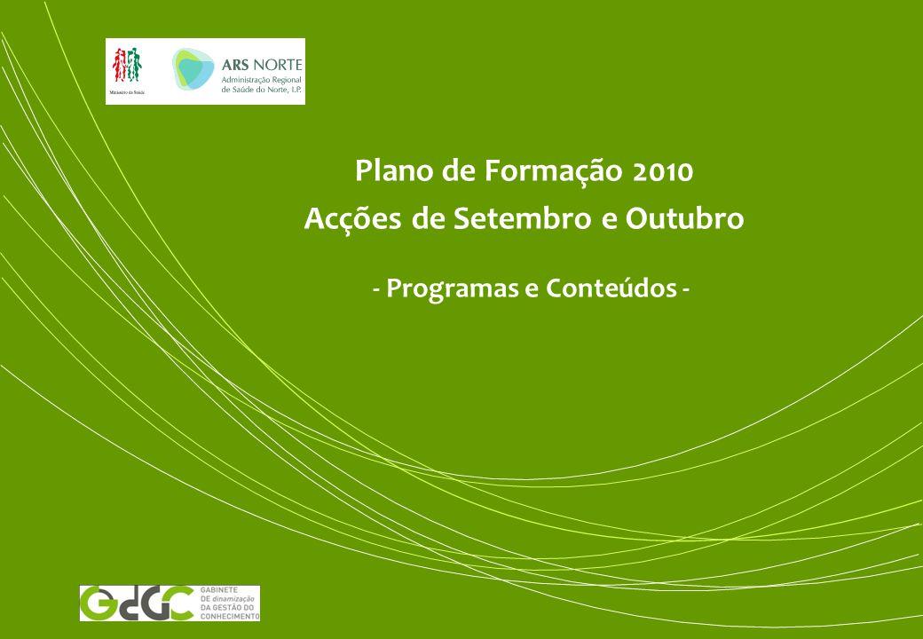 Plano de Formação 2010 Acções de Setembro e Outubro - Programas e Conteúdos -