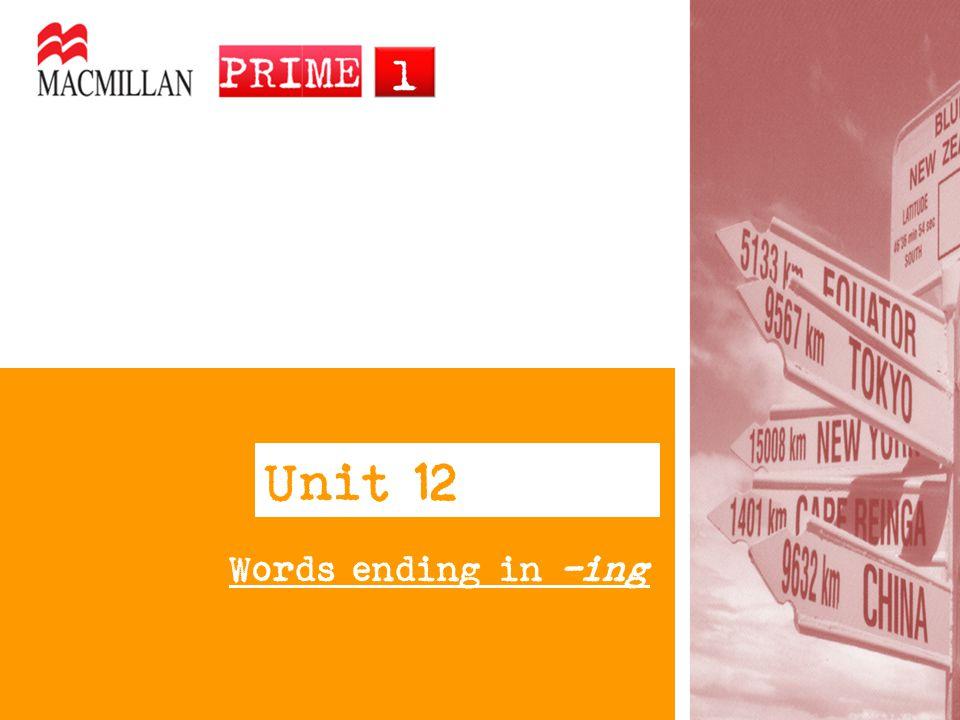 substantivo Palavras terminadas em –ing podem ser um verbo, um substantivo ou um adjetivo.