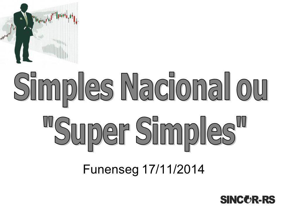 Imediatamente para as novas empresas que forem constituídas e já escolherem o sistema Super Simples.