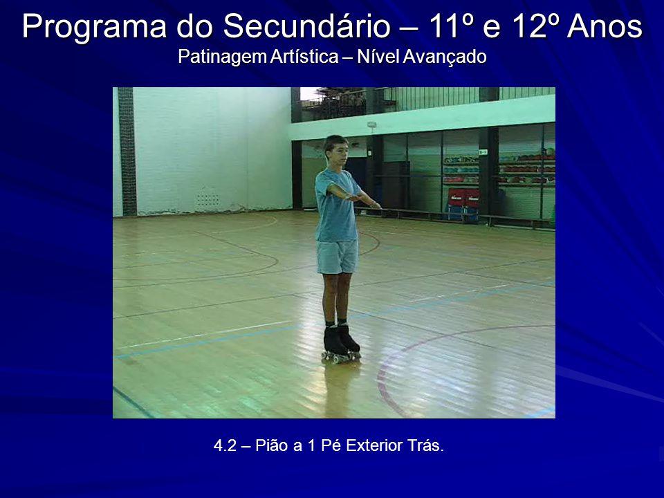 4.3 – Pião a 1 Pé Interior Frente.