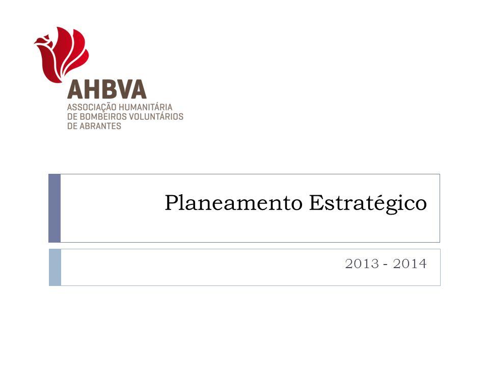 Planeamento Estratégico 2013 - 2014