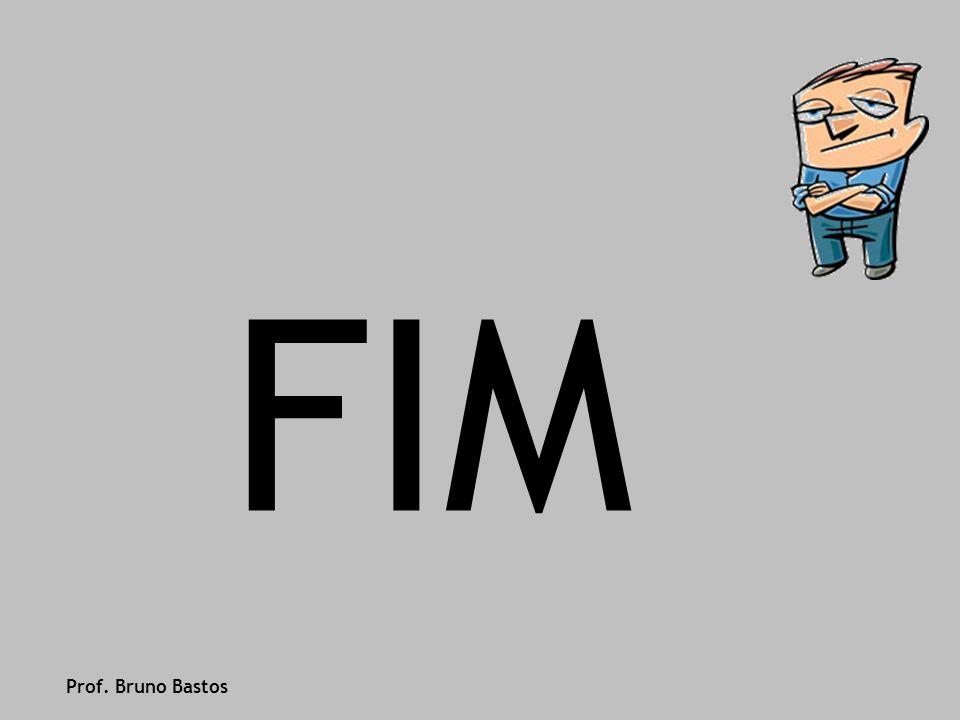 FIM Prof. Bruno Bastos