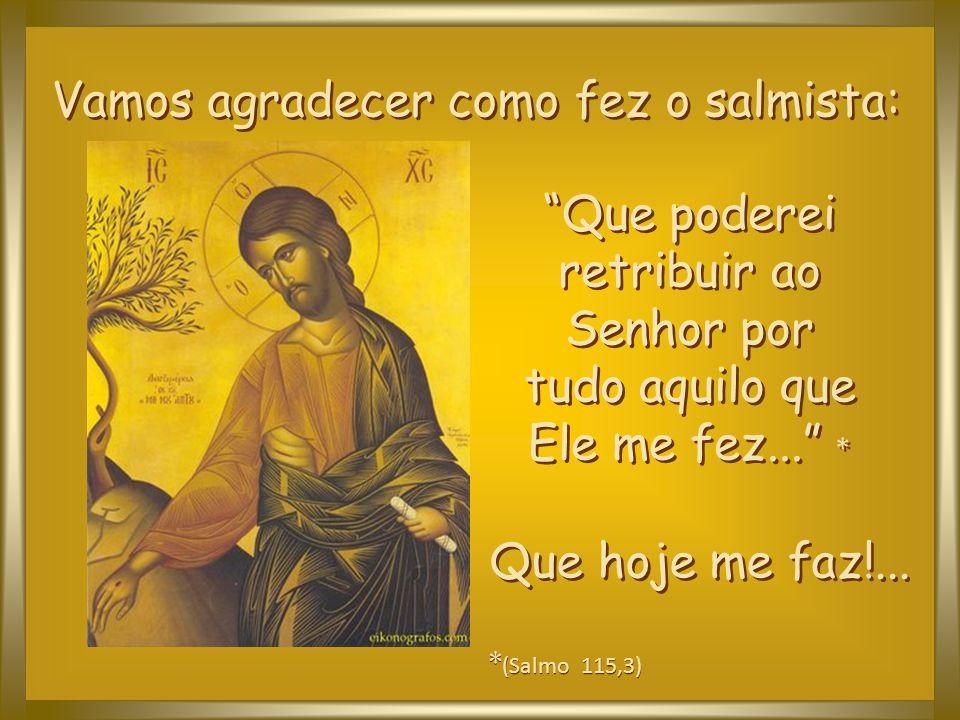 """""""Como o Pai me ama, assim também eu vos amo... Amai-vos uns aos outros, como eu vos amo"""". (João 15,9;12 )"""