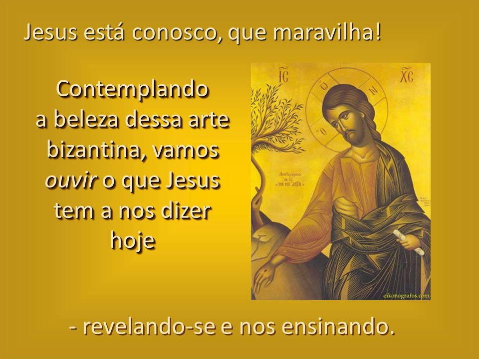 (Mateus 28,20)