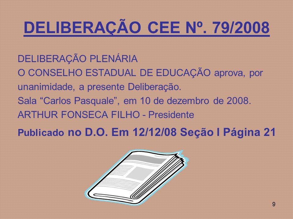 9 DELIBERAÇÃO CEE Nº.