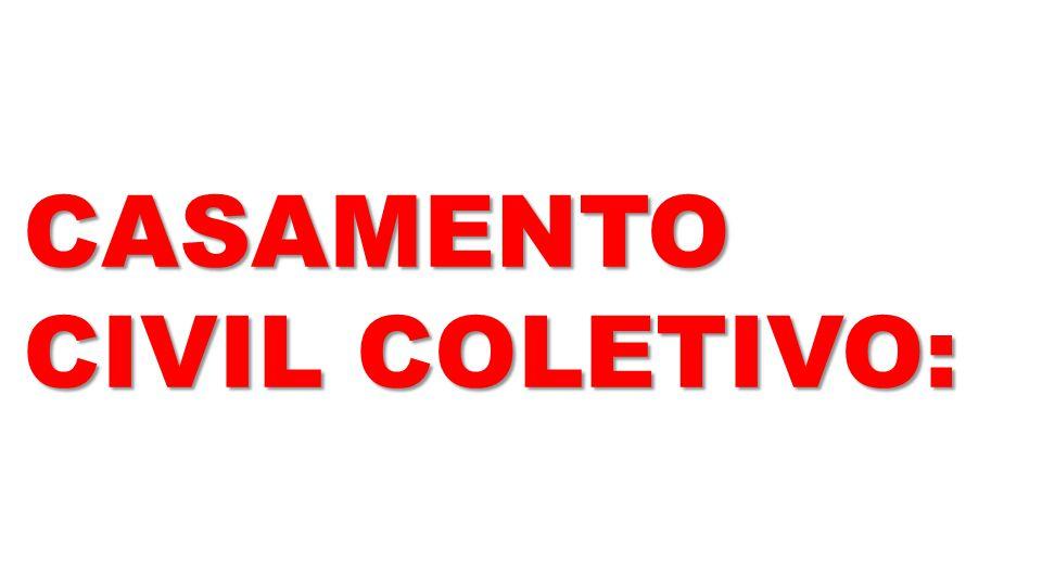 CASAMENTO CIVIL COLETIVO: