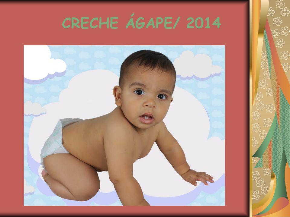 CRECHE ÁGAPE/ 2014