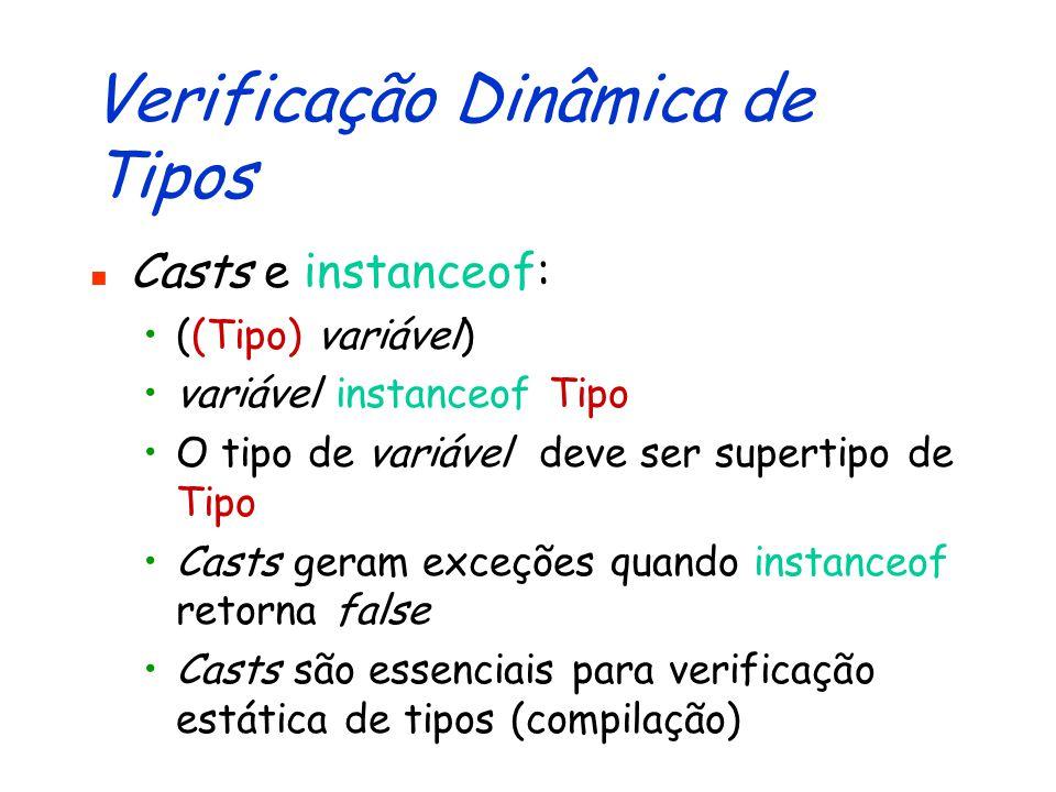 Subtipos: Verificação Dinâmica com instanceof...