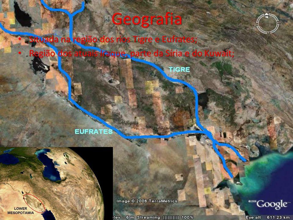 Geografia Situada na região dos rios Tigre e Eufrates; Situada na região dos rios Tigre e Eufrates; Região dos atuais Iraque, parte da Síria e do Kuwa
