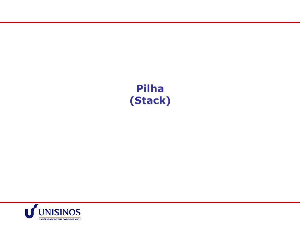 Pilha (Stack)