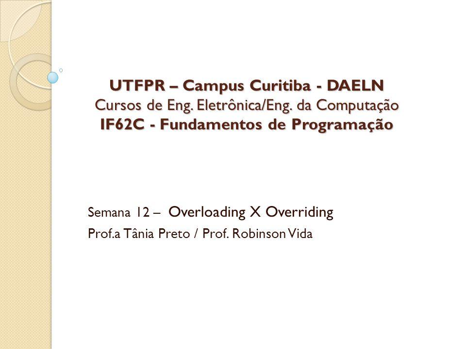 UTFPR – Campus Curitiba - DAELN Cursos de Eng. Eletrônica/Eng.