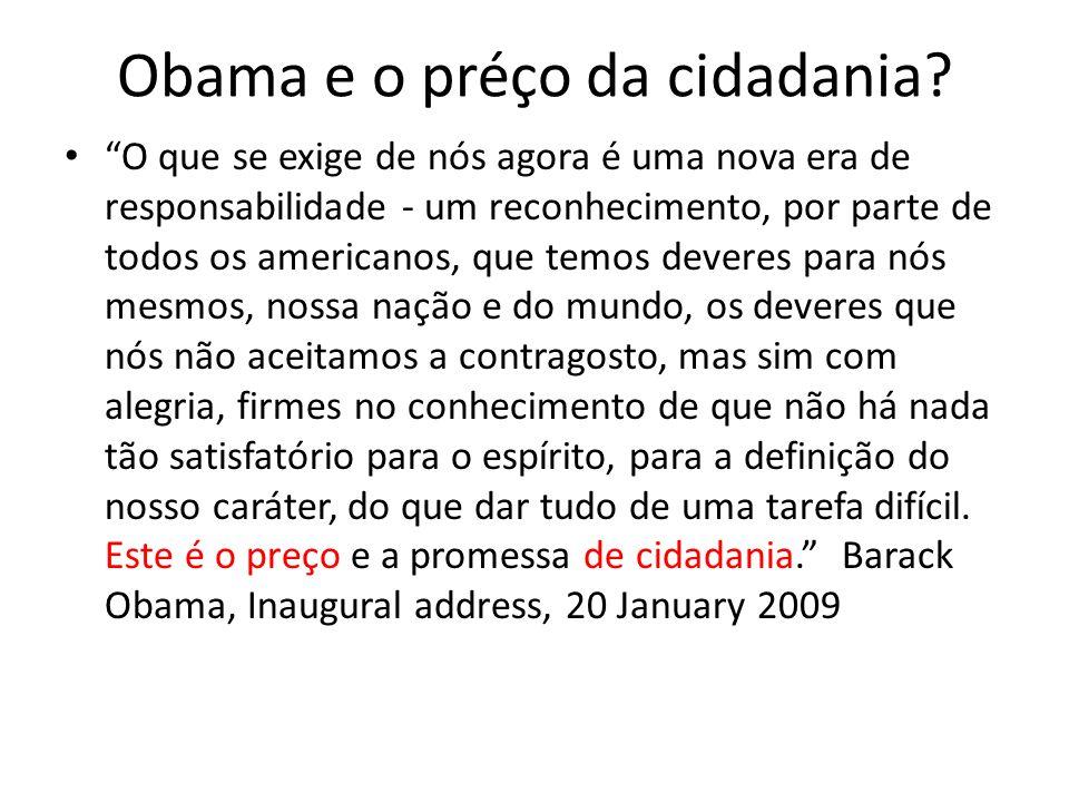 Obama e o préço da cidadania.