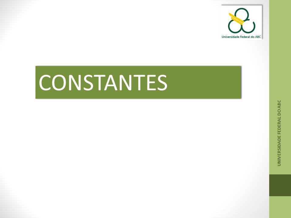 UNIVERSIDADE FEDERAL DO ABC CONSTANTES