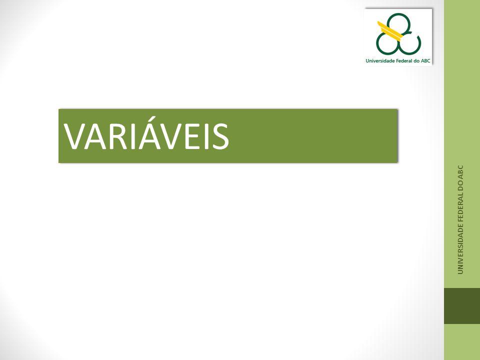 UNIVERSIDADE FEDERAL DO ABC VARIÁVEIS