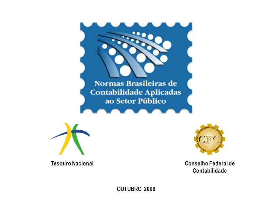 OUTUBRO 2008 Tesouro NacionalConselho Federal de Contabilidade