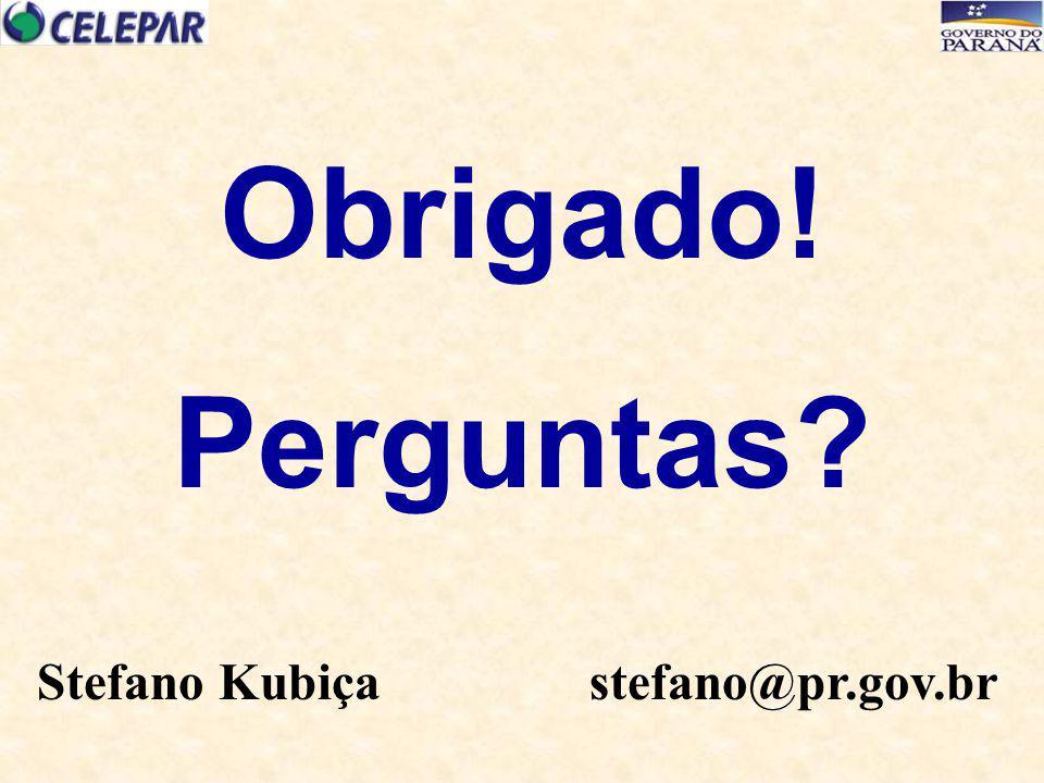 Obrigado! Perguntas? Stefano Kubiça stefano@pr.gov.br