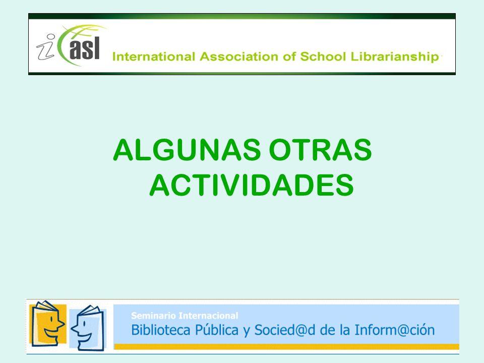 ALGUNAS OTRAS ACTIVIDADES
