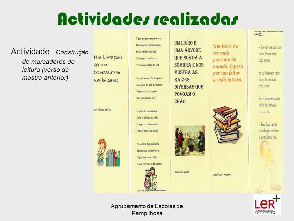 Agrupamento de Escolas de Pampilhosa Actividades realizadas Actividade: Construção de marcadores de leitura (verso da mostra anterior)