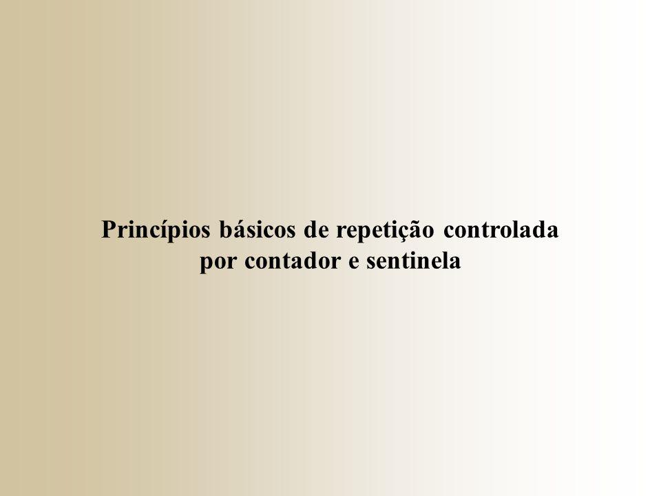 Repetições controladas requerem: → Uma variável de controle (contador do loop); → O valor inicial da variável; → O operador de incremento ou decremento; → A condição de continuação do loop;