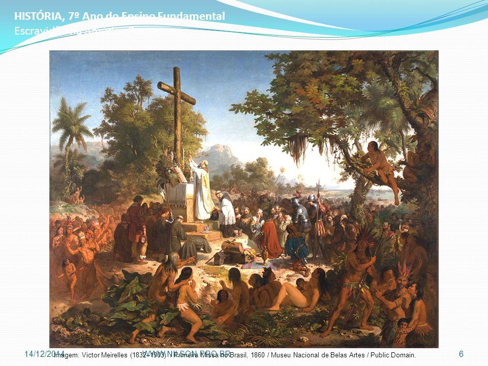 HISTÓRIA, 7º Ano do Ensino Fundamental Escravidão na América Portuguesa Imagem: Autor desconhecido / The inspection and sale of a Negro, 1854 / Public Domain.