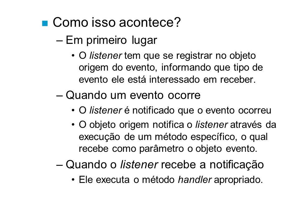 n Como implementar um listener.