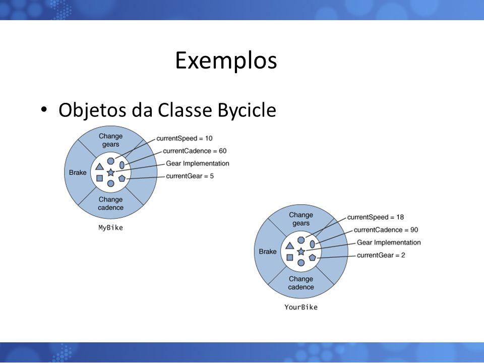 Exemplos Objetos da Classe Bycicle 10