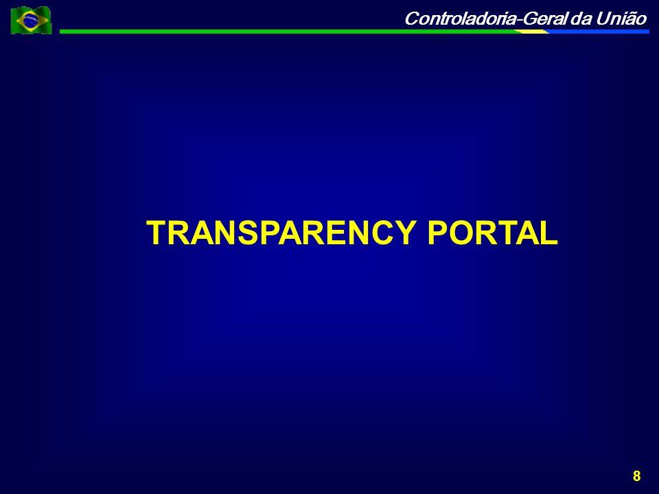 Controladoria-Geral da União TRANSPARENCY PORTAL 8