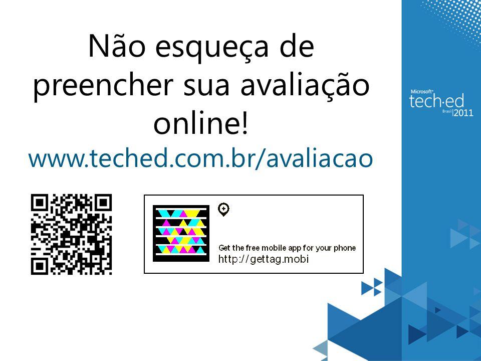 Não esqueça de preencher sua avaliação online! www.teched.com.br/avaliacao