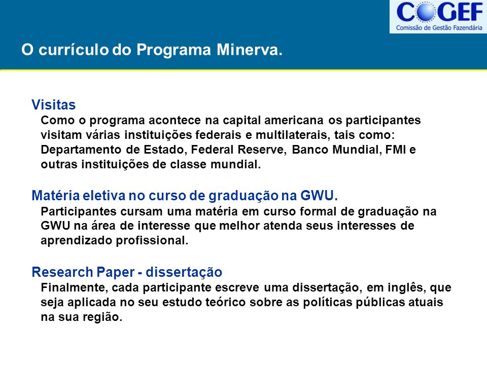 O currículo do Programa Minerva.