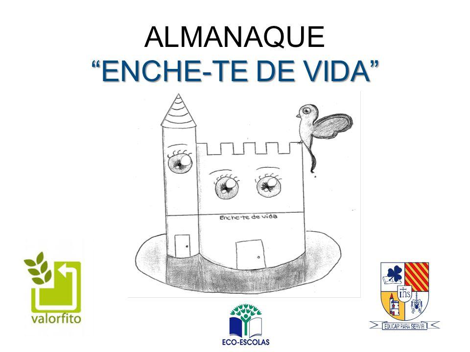 """""""ENCHE-TE DE VIDA"""" ALMANAQUE """"ENCHE-TE DE VIDA"""""""