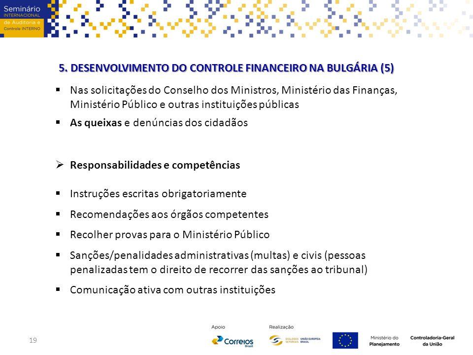  Nas solicitações do Conselho dos Ministros, Ministério das Finanças, Ministério Público e outras instituições públicas  As queixas e denúncias dos
