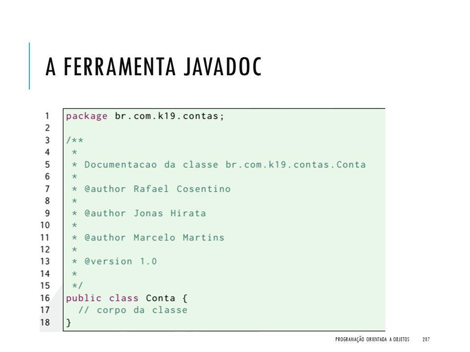 A FERRAMENTA JAVADOC PROGRAMAÇÃO ORIENTADA A OBJETOS287